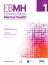 Evidence Based Mental Health: 22 (1)