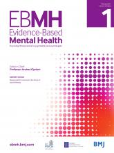 Evidence Based Mental Health: 24 (1)